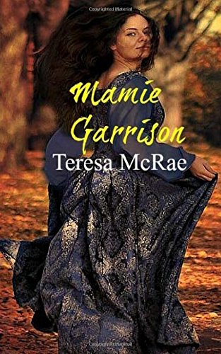 Mamie Garrison (The Garrisons) (Volume 1)