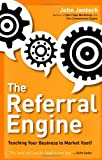 By John Jantsch - The Referral Engine (Reprint) (3/26/13)