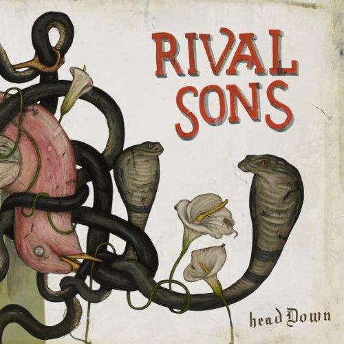 Rival Sons Head Down Rival Sons Head Down