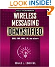 Wireless Messaging Demystified: SMS, EMS, MMS, IM, and others