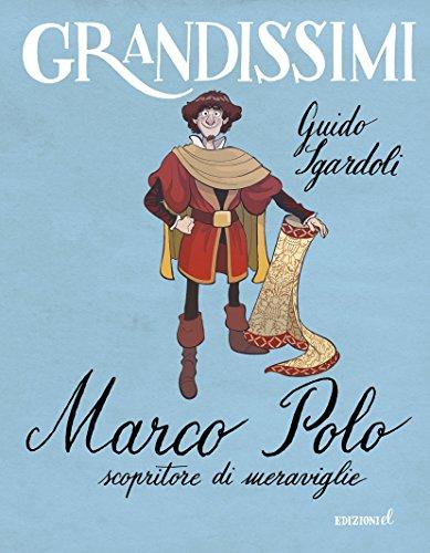 Marco Polo scopritore di meraviglie PDF