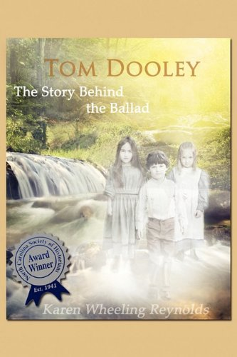 Tom Dooley The Story Behind the Ballad