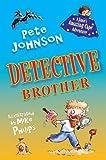 Detective Brother (Jamie's Amazing Cape Adventure)