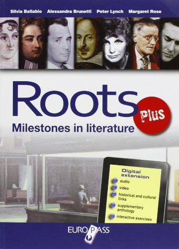 Roots plus. Con e-book. Con espansione online. LibroLIM. Per le Scuole superiori