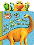 Buddy's Big, Big Book of Big, Big Dinosaurs (Dinosaur Train) (0448461706) by Henson, Jim