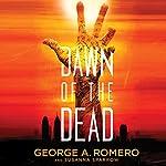 Dawn of the Dead | George A. Romero,Susanna Sparrow