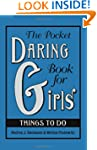 The Pocket Daring Book for Girls: Thi...