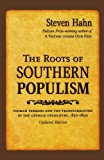 Image of The Roots of Southern Populism: Yeoman Farmers and the Transformation of the Georgia Upcountry, 1850-1890
