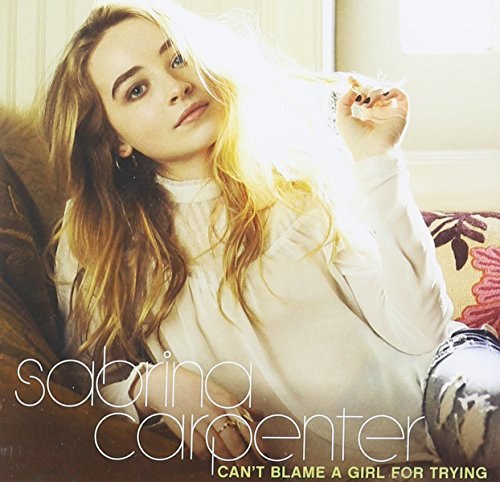 Original album cover of Can't Blame a Girl for Trying by Sabrina Carpenter