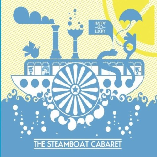 The Steamboat Cabaret – Onwards & Upwards