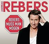Andreas Rebers �Rebers muss man m�gen - Eine Abrechnung: WortArt� bestellen bei Amazon.de