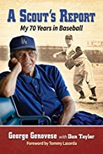 A Scout39s Report My 70 Years in Baseball