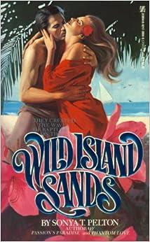 Wild Island Sands: Sonya T. Pelton: 9780821730607: Amazon.com: Books