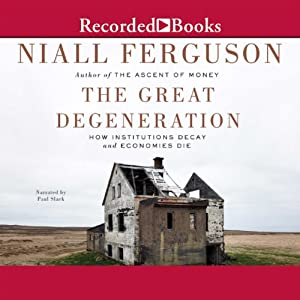 The Great Degeneration Audiobook
