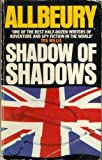 Shadow of Shadows (0583134866) by Ted Allbeury