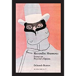 Recondite Harmony:Essays on Puccini's Operas