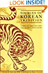 Sources of Korean Tradition, Vol. 1:...