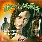 Edgar Wallace - Das Gesicht im Dunkeln
