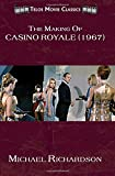 img - for The Making of Casino Royale (1967) book / textbook / text book