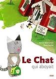 """Afficher """"Le Chat qu aboyait"""""""