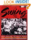 Swing : Third Ear - The Essential Listening Companion