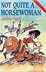 Not Quite a Horsewoman