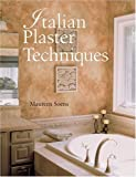 img - for Italian Plaster Techniques by Soens, Maureen(June 1, 2005) Paperback book / textbook / text book