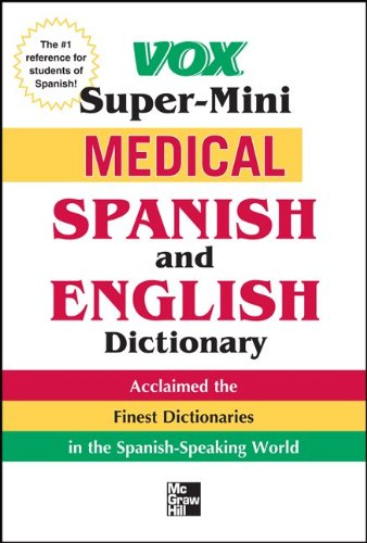 Vox Medical Spanish And English Dictionary (Vox Dictionary Series)