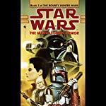 Star Wars: The Bounty Hunter, Book 1: The Mandalorian Armor | K.W. Jeter