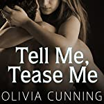 Tell Me, Tease Me: One Night with Sole Regret Anthology, Book 3 | Olivia Cunning
