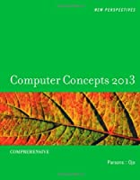 New Perspectives on Computer Concepts 2013, 15th Edition Front Cover