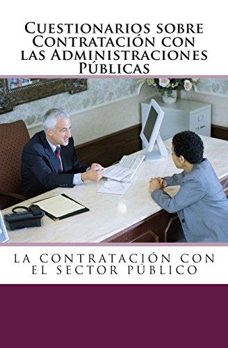 Cuestionarios sobre Contratación con las Administraciones Públicas.