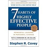 The 7 Habits of Highly Effective People: Powerful Lessons in Personal Change ~ Stephen R. Covey