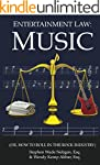 Entertainment Law: Music (Or How to R...