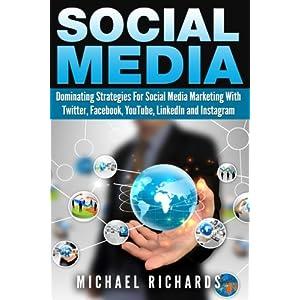 Social Media: Dominating Livre en Ligne - Telecharger Ebook