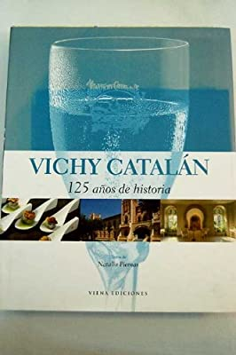 Vichy Catalán : 125 años de historia