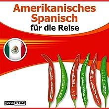 Amerikanisches Spanisch für die Reise Hörbuch von Max Starrenberg Gesprochen von:  div.