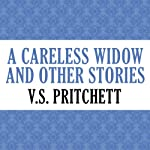 A Careless Widow and Other Stories | V. S. Pritchett