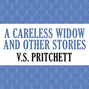 A Careless Widow and Other Stories | [V. S. Pritchett]