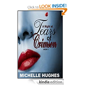 A Night at Tears of Crimson (Tears of Crimson Vampire Nightclub)