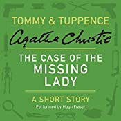 The Case of the Missing Lady | Agatha Christie
