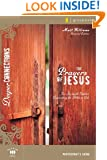 The Prayers of Jesus Participant's Guide: Six In-depth Studies Connecting the Bible to Life (Deeper Connections)