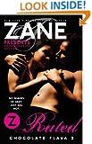 Zane's Z-Rated: Chocolate Flava 3