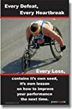 Every Defeat, Every Heartbreak, Every Loss - Classroom Motivational Poster