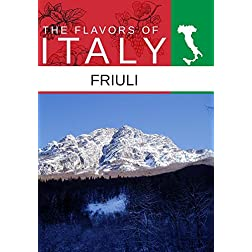 Flavors Of Italy Friuli