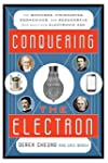Conquering the Electron: The Geniuses...