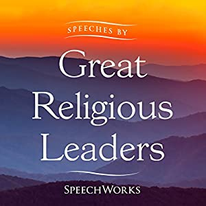Speeches by Great Religious Leaders Speech