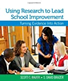 img - for Using Research to Lead School Improvement: Turning Evidence Into Action book / textbook / text book