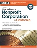 img - for How to Form a Nonprofit Corporation in California   [HT FORM A NONPROFIT CORP IN CA] [Paperback] book / textbook / text book