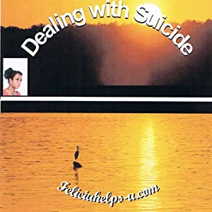 Dealing with Suicide Audiobook